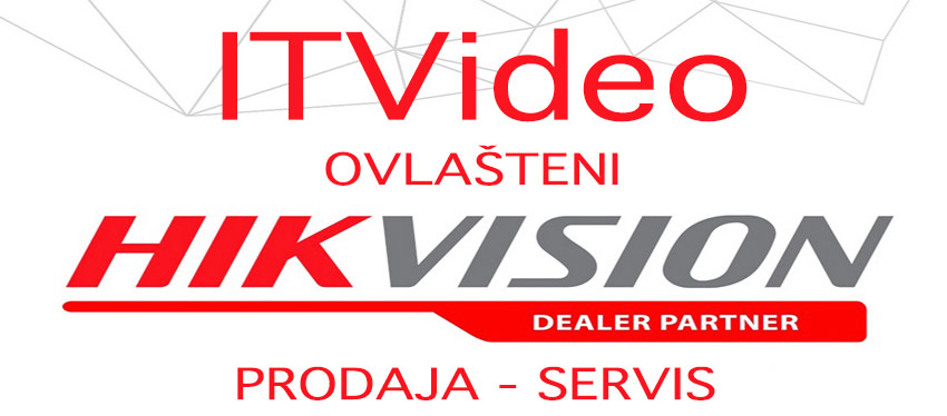 Ovlašteni HikVision Dealer partner ITVideo